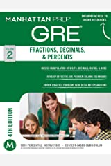 GRE Fractions, Decimals, & Percents (Manhattan Prep GRE Strategy Guides Book 2) Kindle Edition
