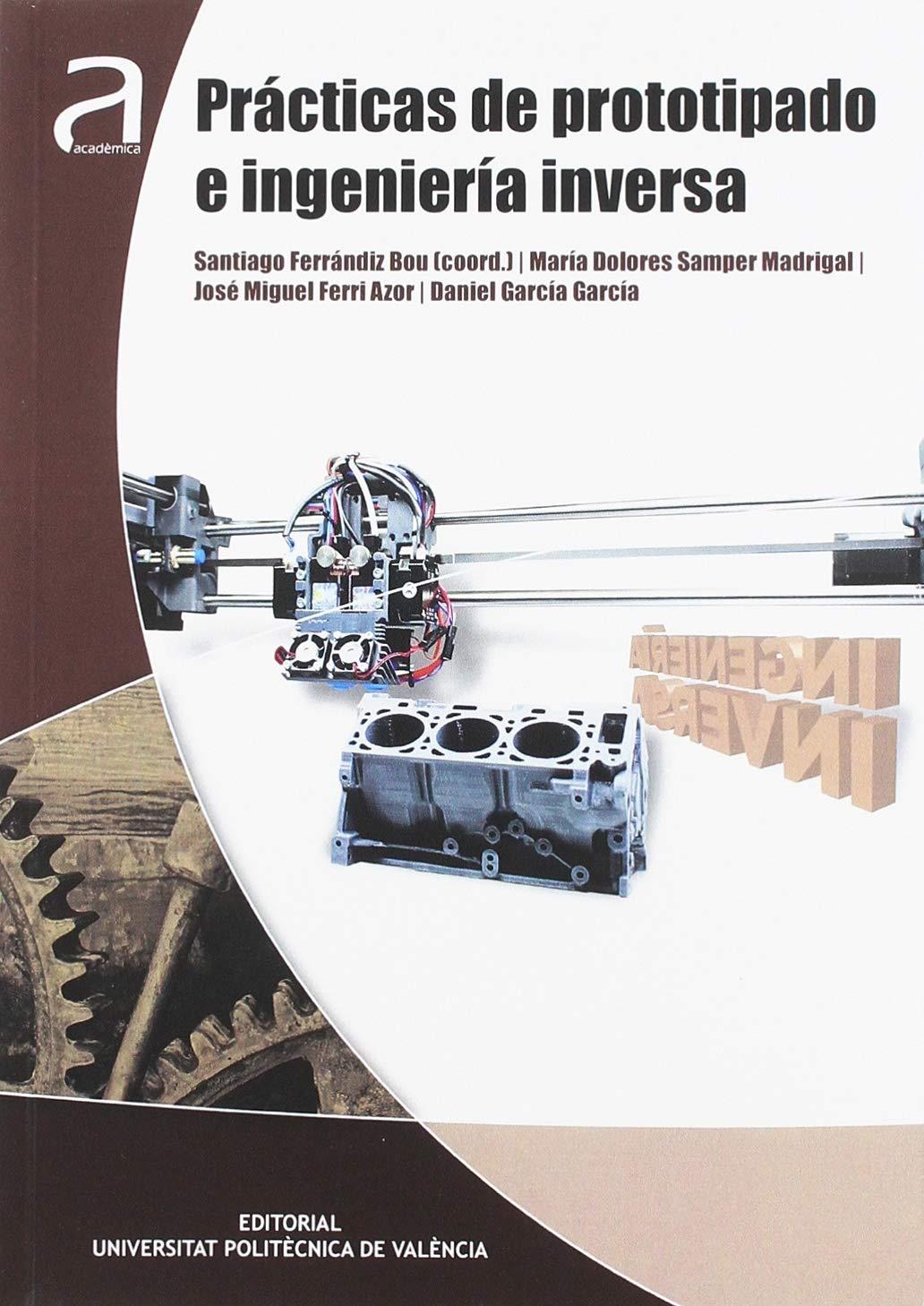 Prácticas de prototipado e ingeniería inversa Académica: Amazon.es ...