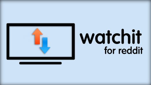 watchit: Fire TV client for reddit