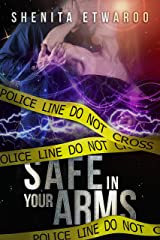 Safe In Your Arms Kindle Edition