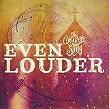 Even Louder (Spontaneous) (Live)