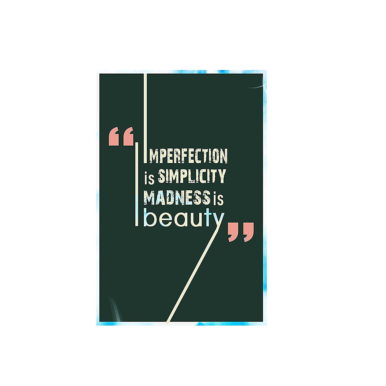Imperfection Is Simplicity Madness Wall Poster Quotes Motivation 12x18 By Giftshala Amazon In Home Kitchen