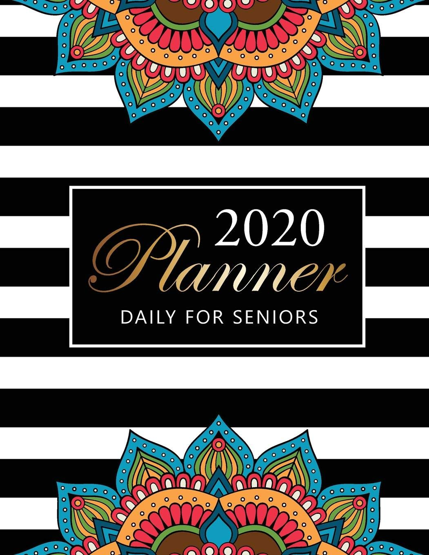 2020 Daily Planner For Seniors: Mandalas Cover | Big Print ...