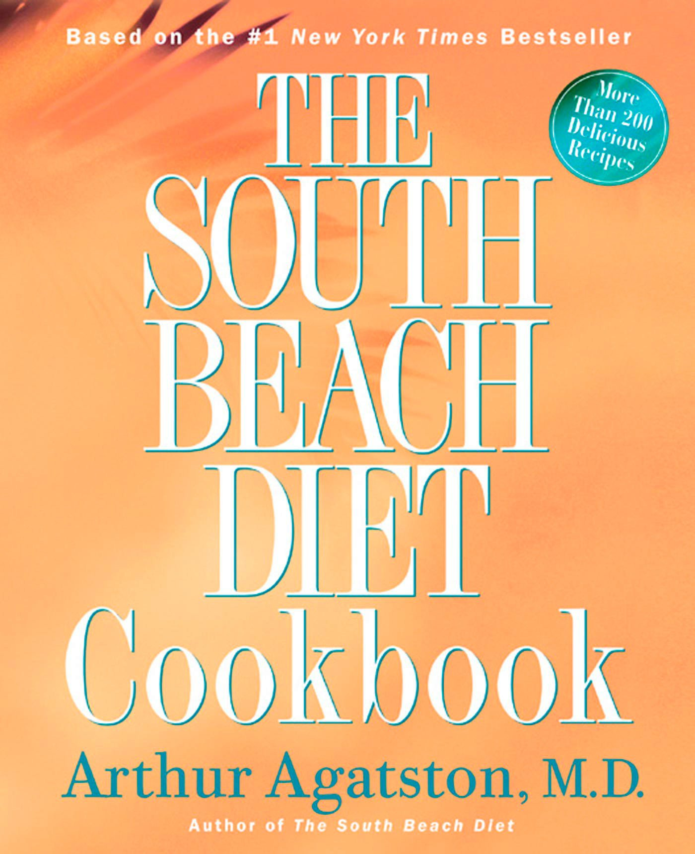 The South Beach Diet Cookbook PDF