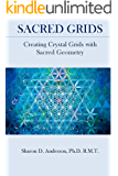 Sacred Grids: Creating Crystal Grids with Sacred Geometry