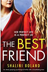 The Best Friend: An utterly gripping psychological thriller with a breathtaking twist Paperback