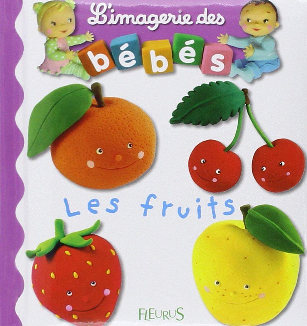 Les Fruits (L'Imagerie Des Bebes)