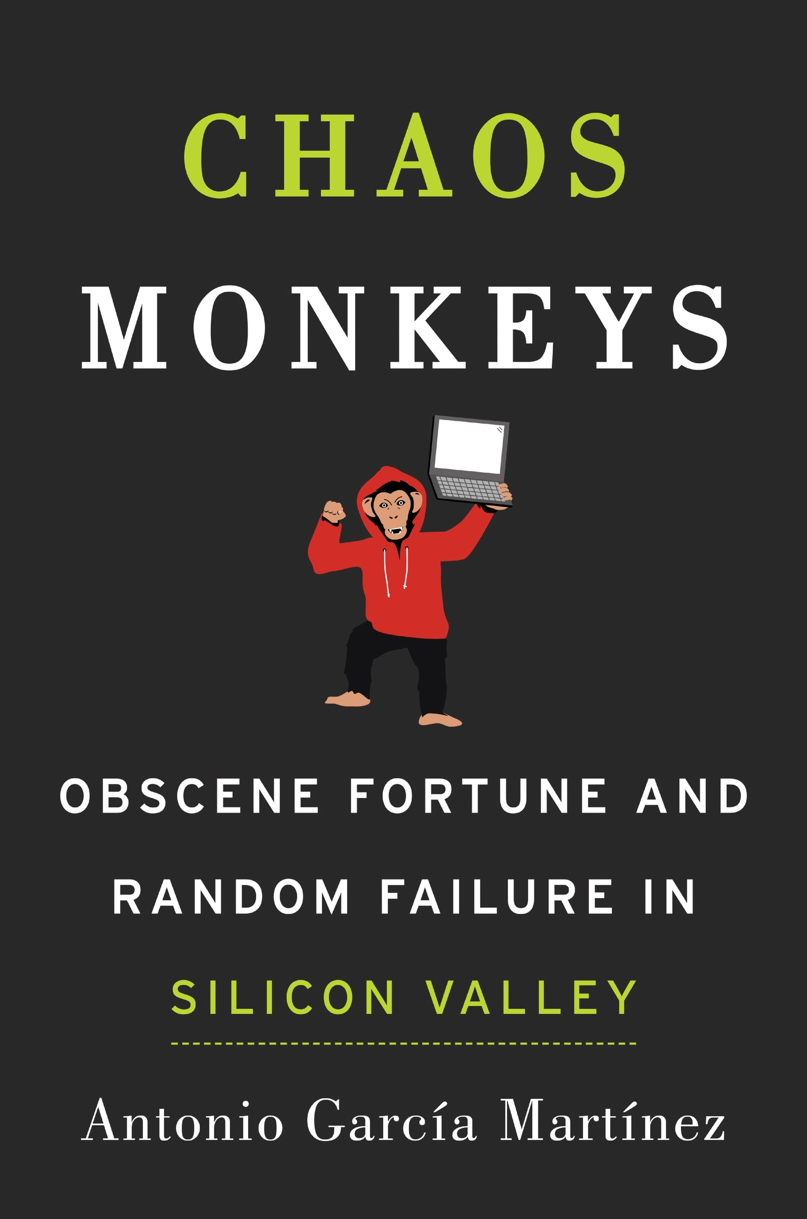 Chaos Monkeys ISBN-13 9780062458193