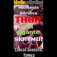 #1 Mitología nórdica: Thor y el gigante Skrymir