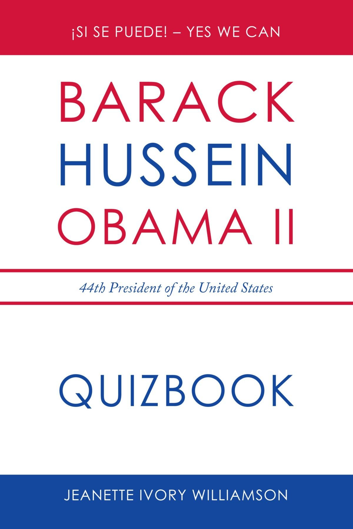 Download Obama Quiz Book: Barack Obama, the 44th President of the United States ebook