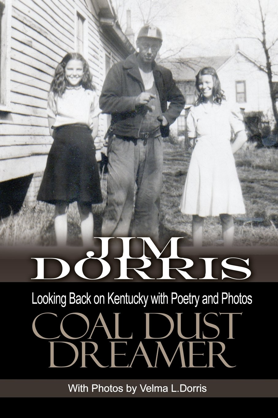 Download Coal Dust Dreamer: Looking Back on Kentucky with Poetry and Photos pdf