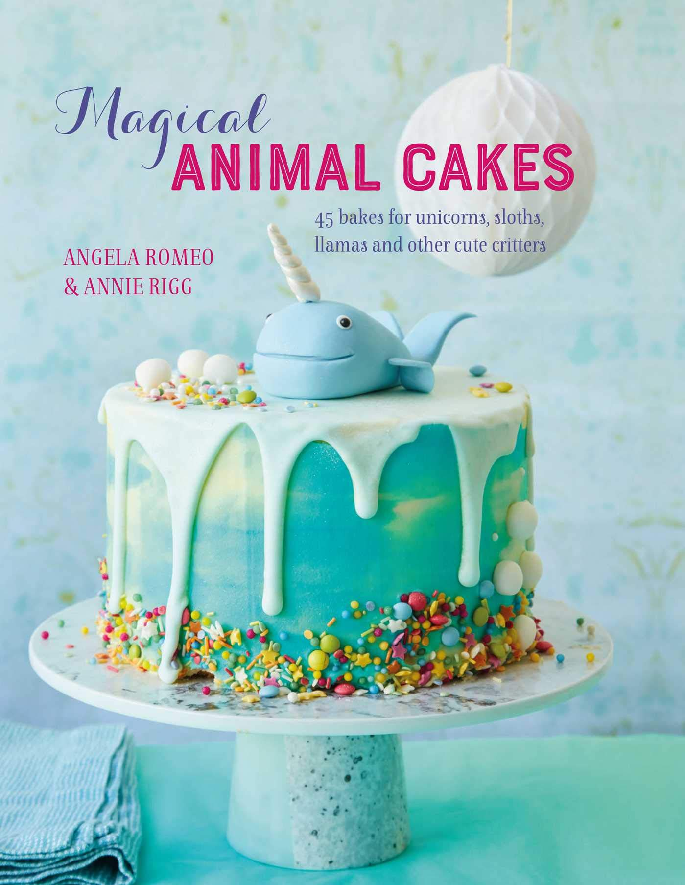 Magnificent Amazon Com Magical Animal Cakes 45 Bakes For Unicorns Sloths Funny Birthday Cards Online Alyptdamsfinfo