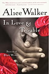 In Love & Trouble: Stories of Black Women Paperback