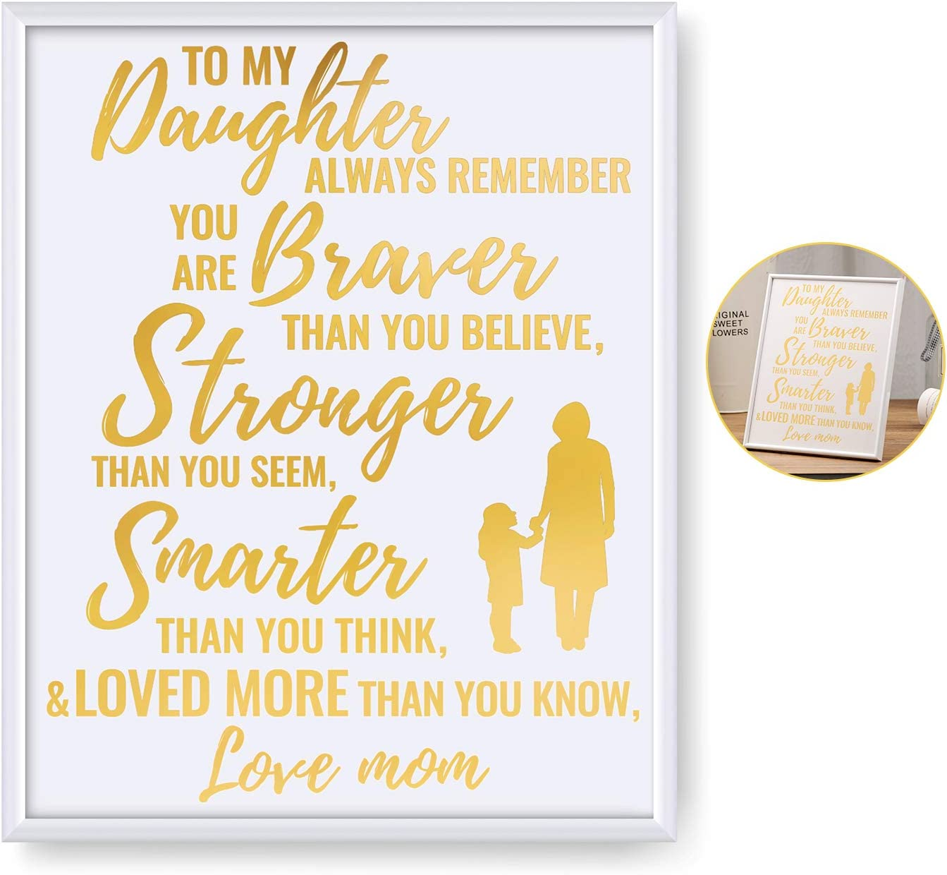 Inspirational Gifts for Daughter from Mom Dad | 8x10 Inch Gold Foil Art Print Motivational Poster with Frame | Birthday Christmas Gifts for Women Teens & Girls Bedroom Décor Wall Art