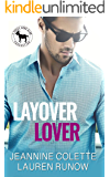 Layover Lover: A Hero Club Novel