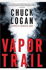 Vapor Trail (Phil Broker Book 4) Kindle Edition