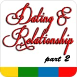 Dating & Relationship Part 2 - FREE