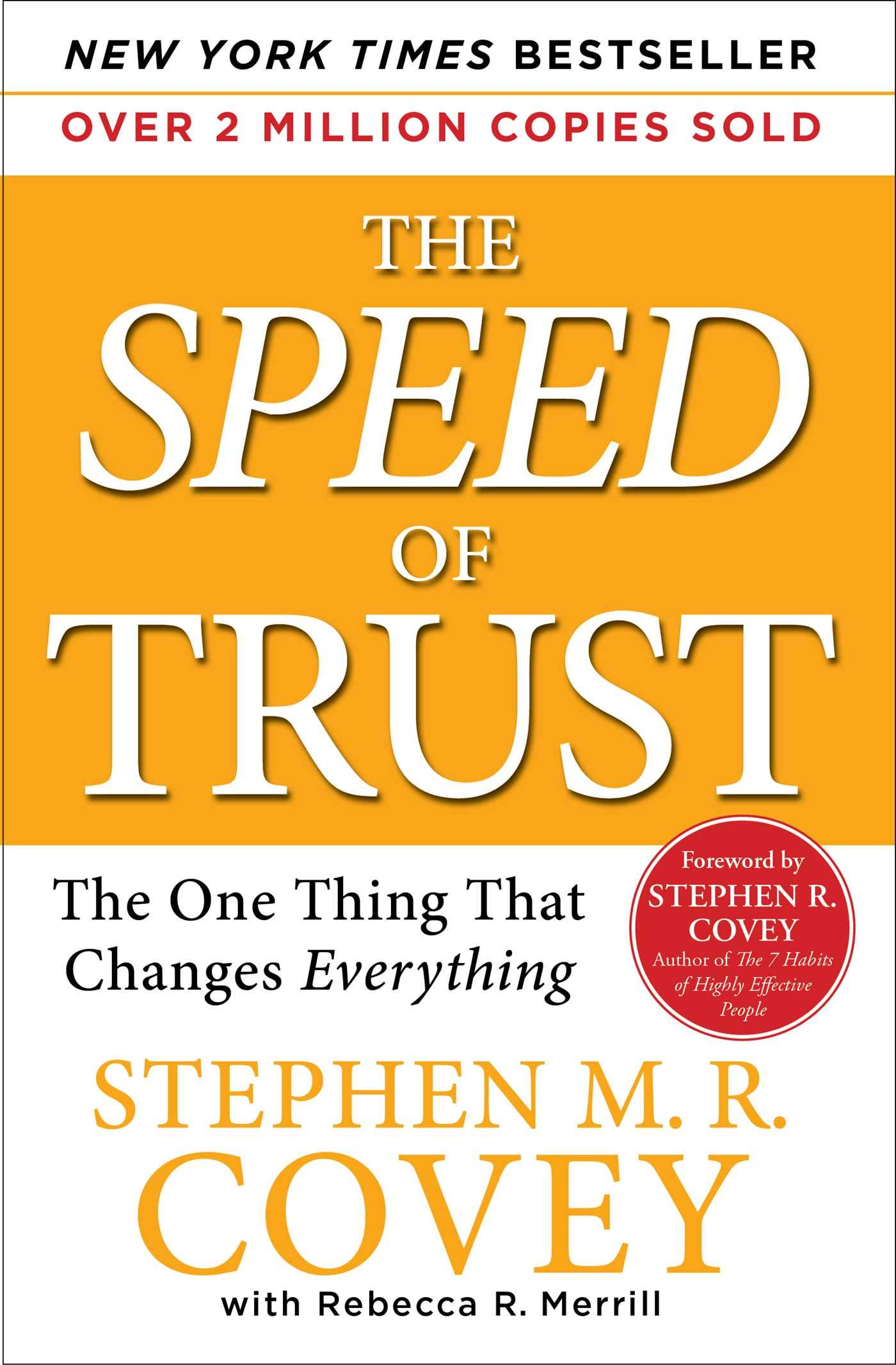 The SPEED of TRUST: The One Thing That Changes Everything ...