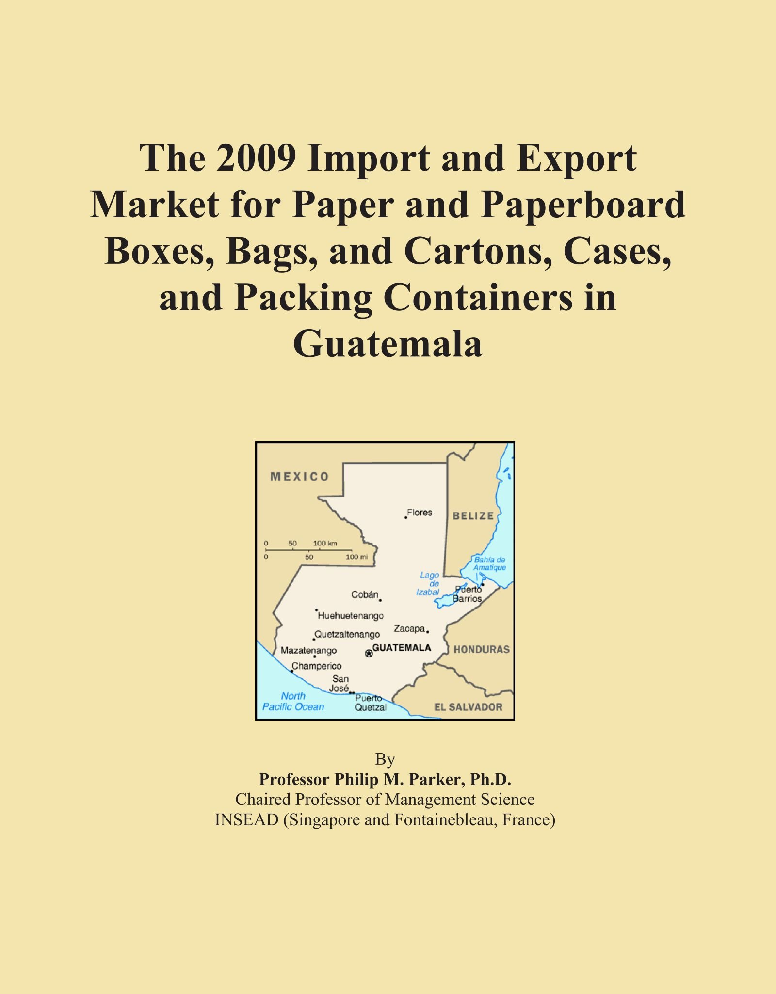 Download The 2009 Import and Export Market for Paper and Paperboard Boxes, Bags, and Cartons, Cases, and Packing Containers in Guatemala PDF