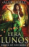 Lera of Lunos: Power of Five, Book 4