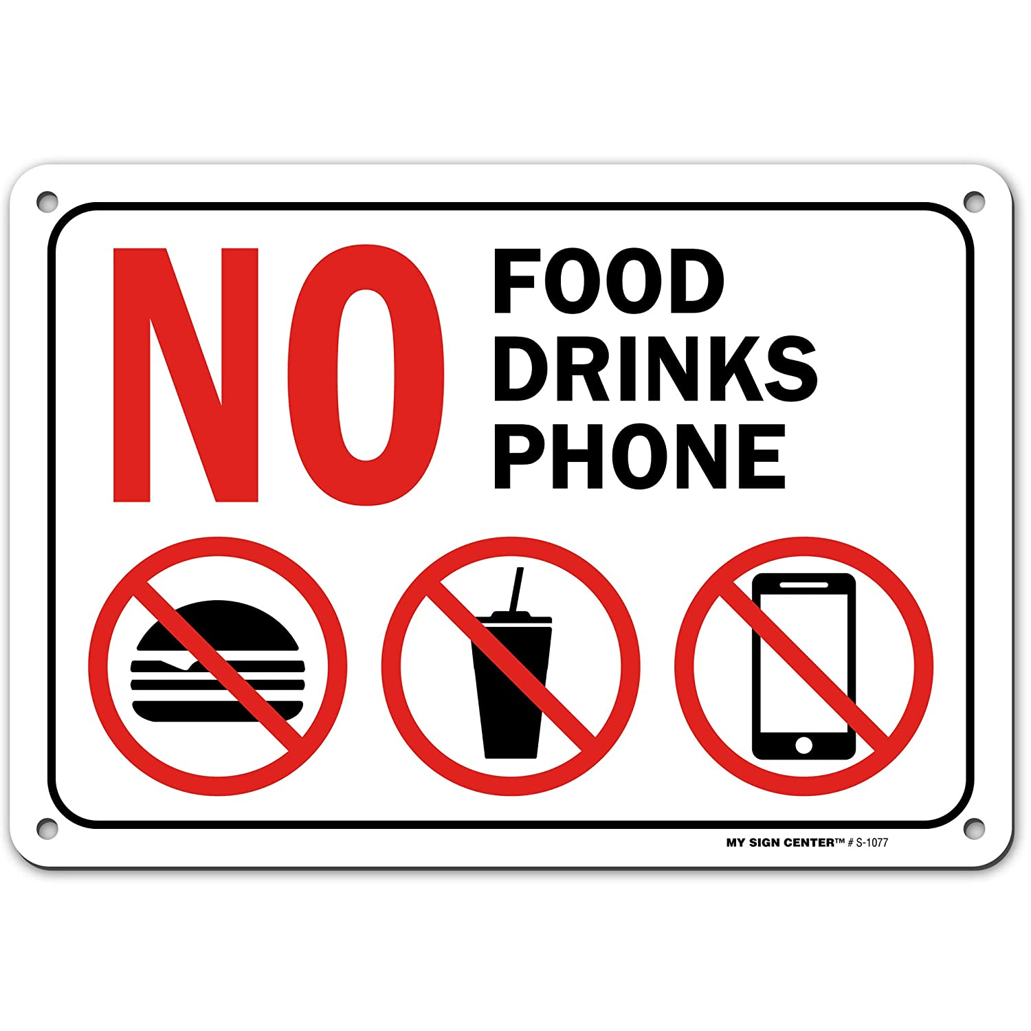 No Phones No Food or Drink Beyond This Point Sign, Made Out of .040 Rust-Free Aluminum, Indoor/Outdoor Use, UV Protected and Fade-Resistant, 7