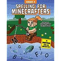 Spelling for Minecrafters: Grade 4: Grade 4