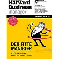 Harvard Business Manager Edition 2/2014: Der fitte Manager
