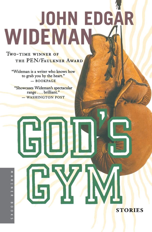 God's Gym: Stories: Wideman, John Edgar: 0046442711999: Amazon.com: Books