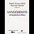 Mindfulness en la práctica clínica: 173 (Biblioteca de Psicología)