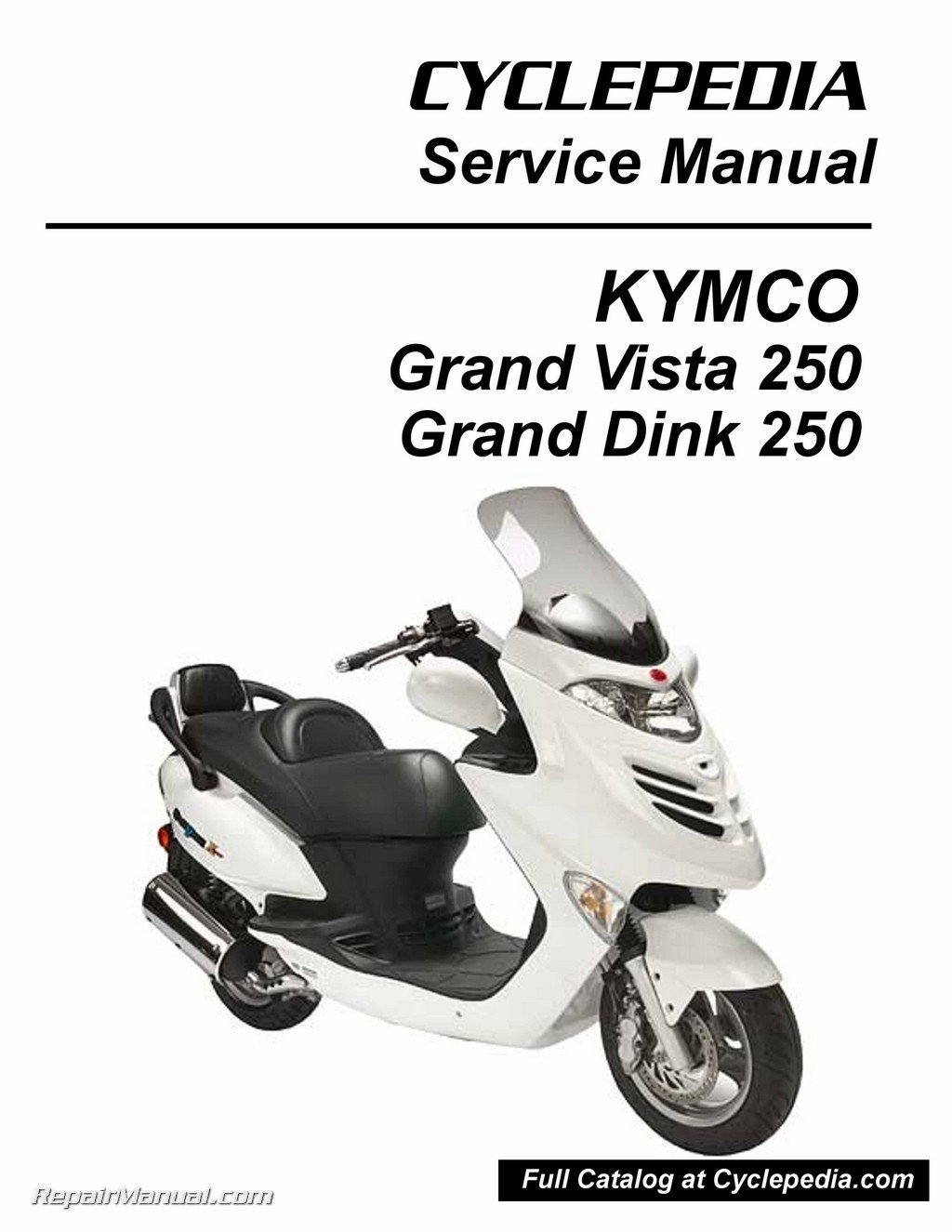 CPP-213-Print KYMCO Grand Vista 250 Service Manual Printed by CYCLEPEDIA:  Manufacturer: Amazon.com: Books