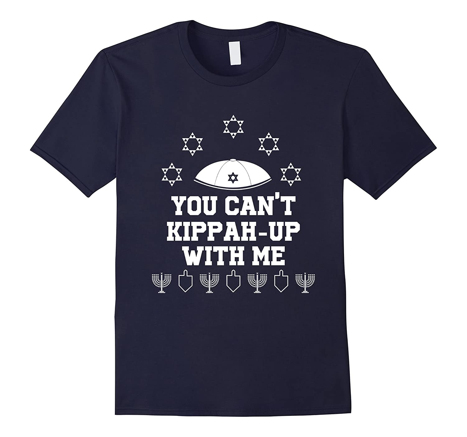 Can't Kippah Up With Me T-Shirt Jewish Hanukkah Ugly Sweater-CL