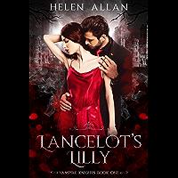 Lancelot's Lilly: Vampire Knights (The Vampire Knights Series Book 1)