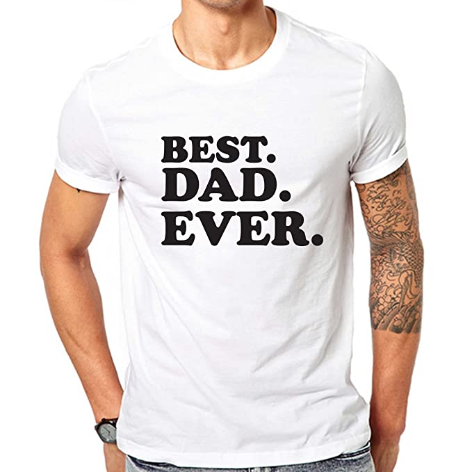 5f26daa79 Amazon.com: Best Dad Ever T-Shirt Gift For Papa Fathers Day Gift Dada Daddy  Shirt: Clothing
