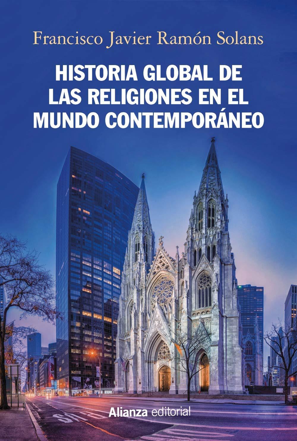 Historia global de las religiones en el mundo contemporáneo ...