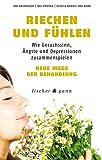Riechen und Fühlen: Wie Geruchssinn, Ängste und Depressionen zusammenspielen - Neue Wege der Behandlung