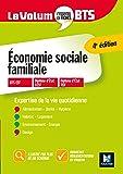 Le Volum' BTS - Economie sociale familiale - Révision et entrainement