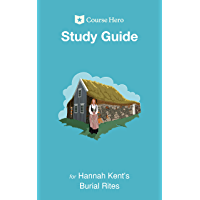 Study Guide for Hannah Kent's Burial Rites (Course Hero Study Guides)