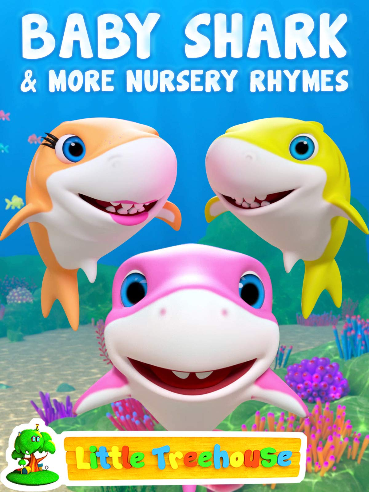 Baby Shark & More Nursery Rhymes - Little Treehouse on Amazon Prime Video UK