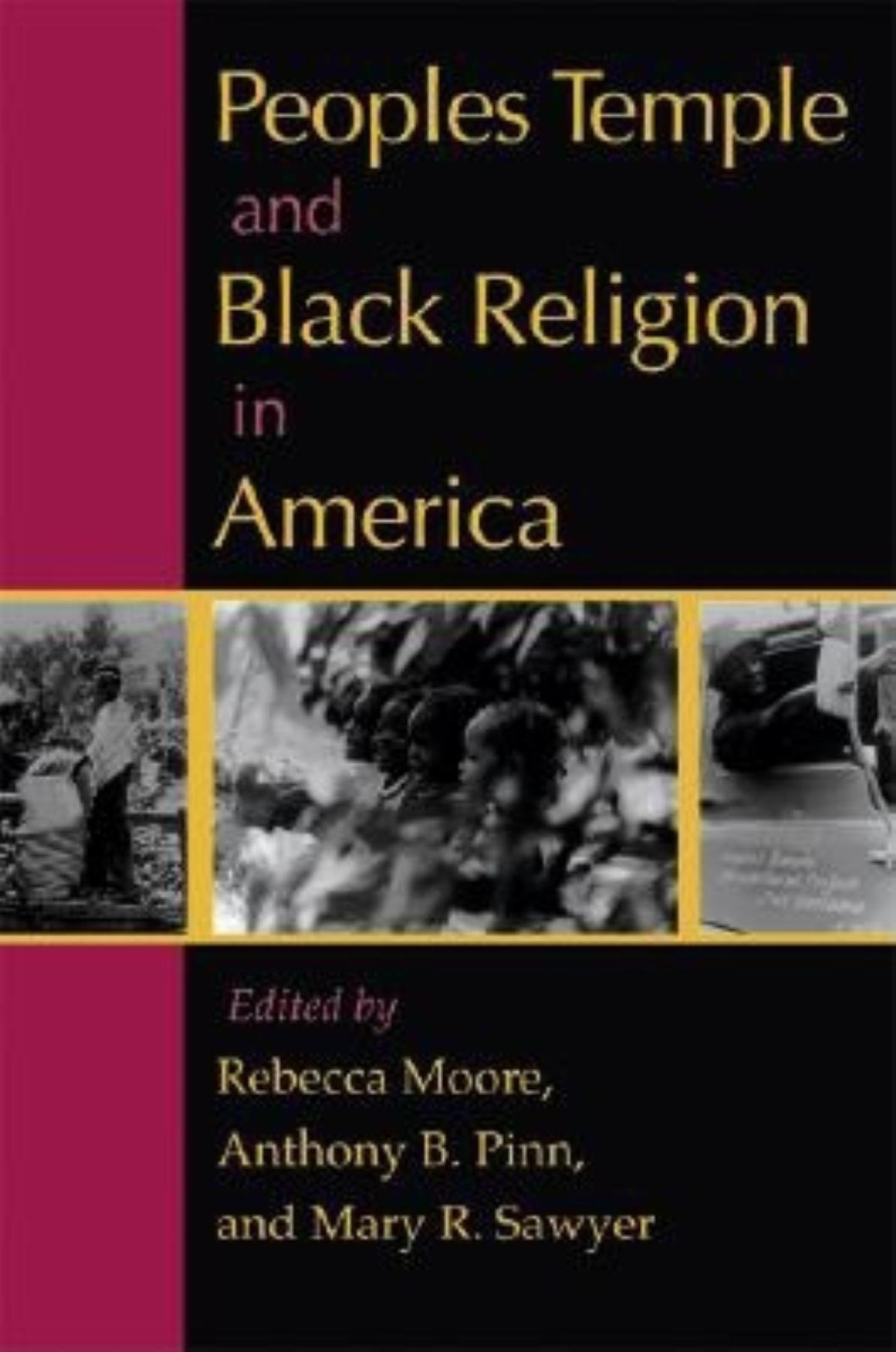 Peoples Temple and Black Religion in America ebook