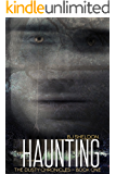 Haunting (The Dusty Chronicles Book 1)