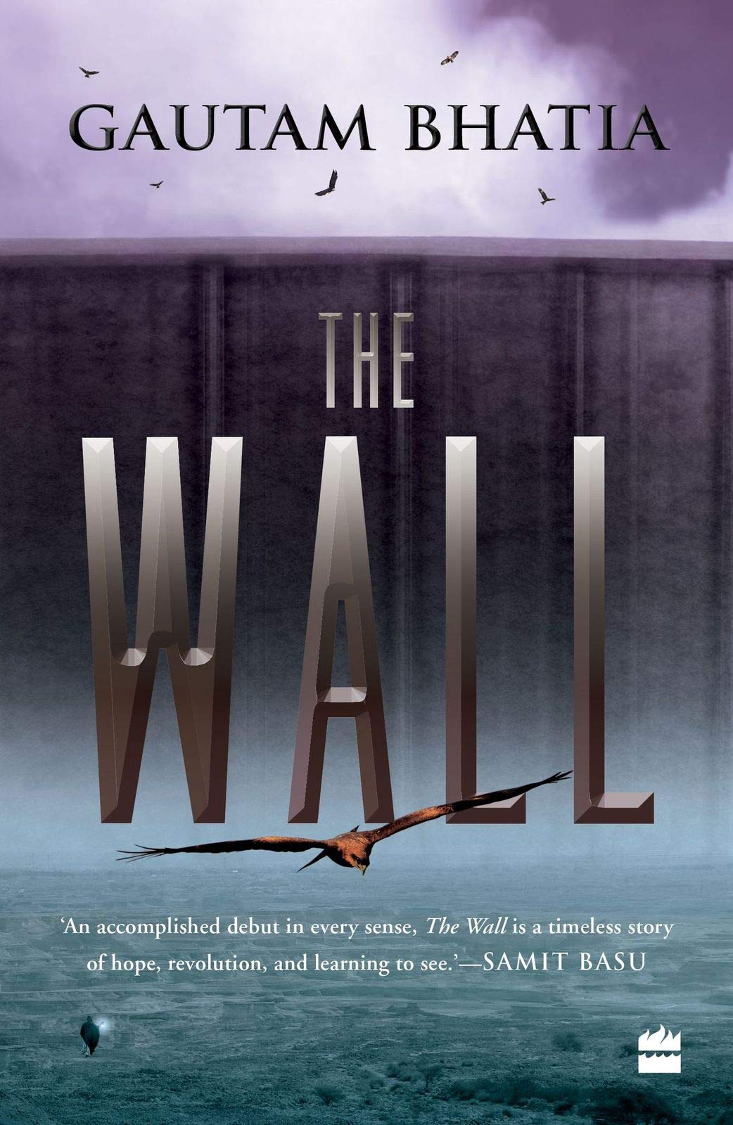 The Wall by Gautam Bhatia