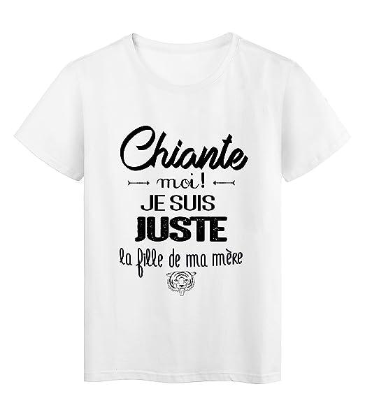 T Shirt Citation Humour Chiante Moi Je Suis Juste La Fille De Ma Mere Ref 2029