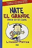 Nate el grande 1: Único en su clase (FICCIÓN KIDS)