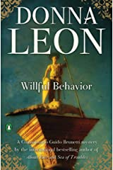 Willful Behavior (Commissario Brunetti Book 11) Kindle Edition