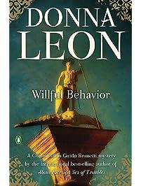 Willful Behavior (Commissario Brunetti Book 11)