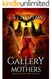 A Gallery of Mothers (Brathius Legacy Series Book 2)