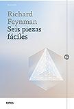 Seis piezas fáciles: La física explicada por un genio