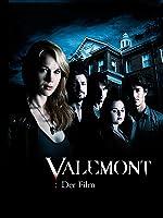 Valemont - Der Film [dt./OV]