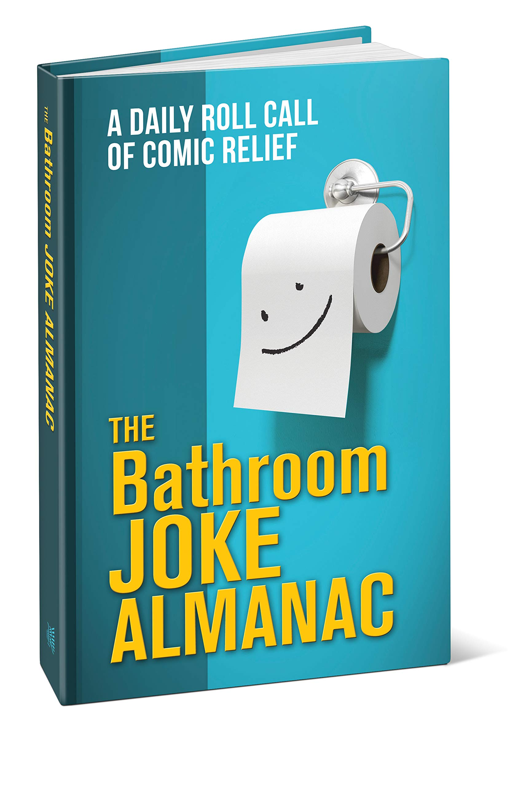 The Bathroom Joke Almanac Jack Kreismer 9781603871518 Amazon Com Books