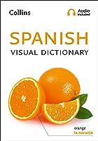 Collins Spanish Visual Dictionary (Collins Visual